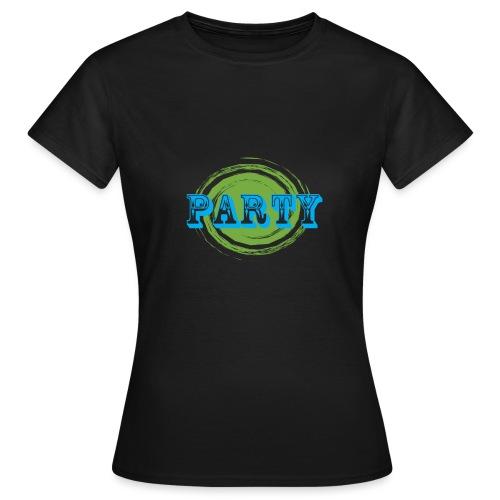 Party - Frauen T-Shirt