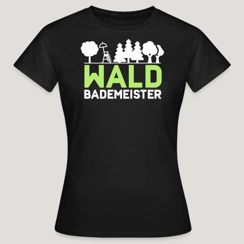 Waldbademeister für das Waldbaden im Waldbad - Frauen T-Shirt