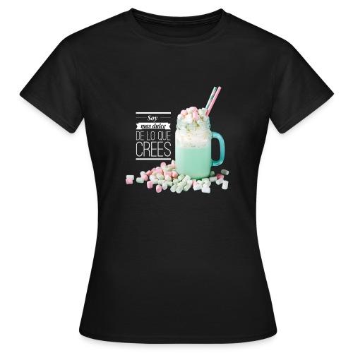 la cosa mas dulce - Camiseta mujer
