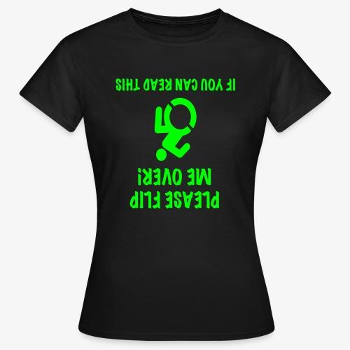 > Rolstoel gebruiker op zijn kop - Vrouwen T-shirt