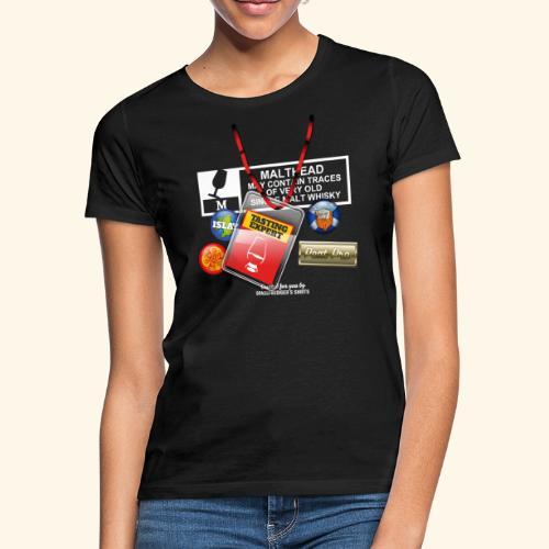 Whisky T Shirt Tasting Expert - Frauen T-Shirt