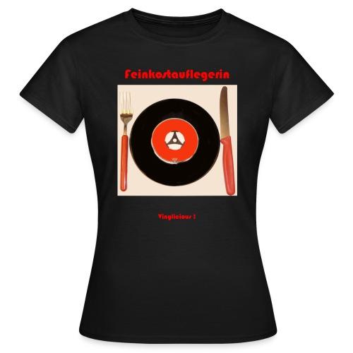 Feinkostauflegerin - Frauen T-Shirt