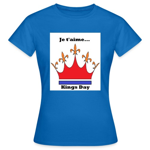 Je taime Kings Day (Je suis...) - Vrouwen T-shirt