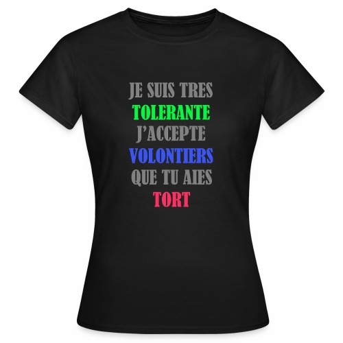 JE SUIS TOLERANTE - T-shirt Femme