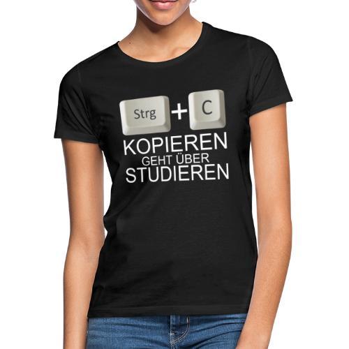 Kopiert - Weiß - Frauen T-Shirt