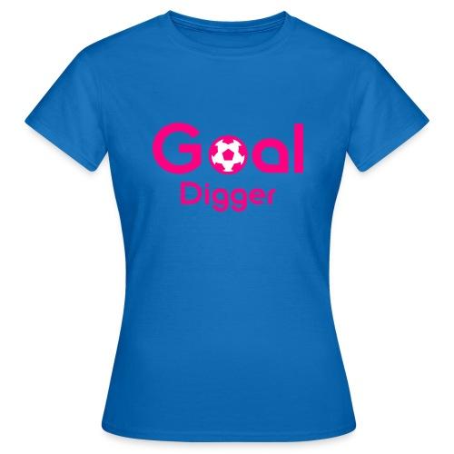 Goal Digger Pink - Women's T-Shirt