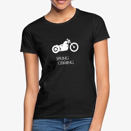 Spring is coming - Motorcycling T-Shirt - Frauen T-Shirt