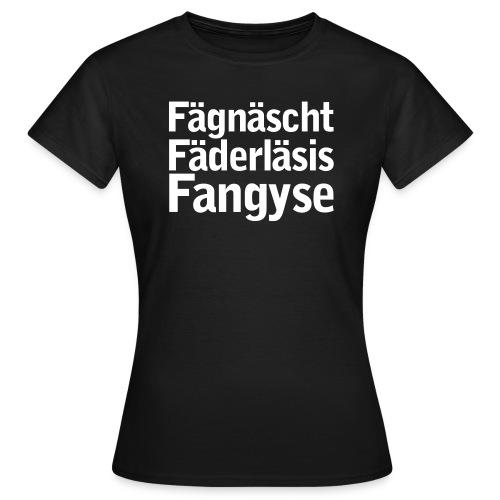 faegnaescht - Frauen T-Shirt