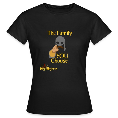 The Family You Choose - Women's T-Shirt