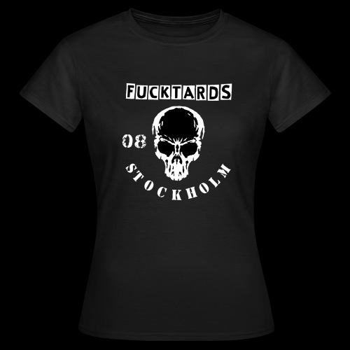 fucktards - T-shirt dam