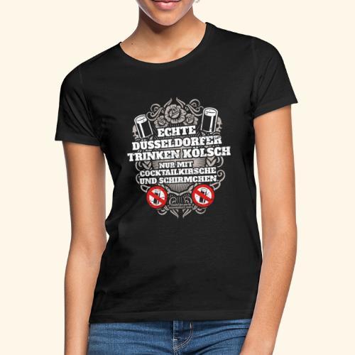 Düsseldorf T Shirt Spruch Echte Düsseldorfer - Frauen T-Shirt