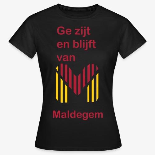 ge zijt en blijft - Vrouwen T-shirt