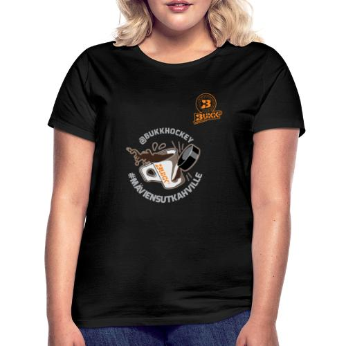 BUKK hockey maviensutkahville - Naisten t-paita