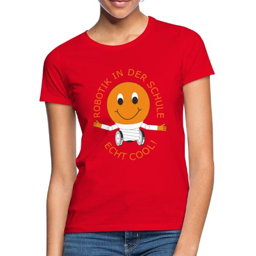 SOMALES- Robotik in der Schule - ECHT COOL - Frauen T-Shirt