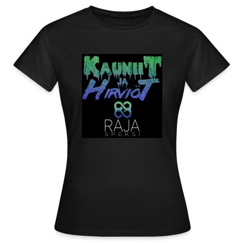 RajaSpeksi: Kauniit ja hirviöt - Naisten t-paita