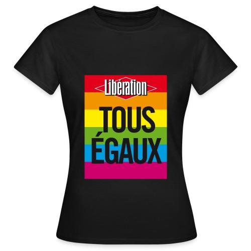 tous egaux2 - T-shirt Femme