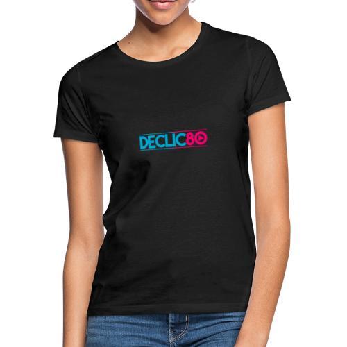 DECLIC80 - T-shirt Femme
