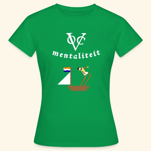 VOC-mentaliteit - Vrouwen T-shirt