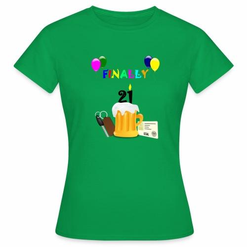 Finally 21 (2) - Women's T-Shirt