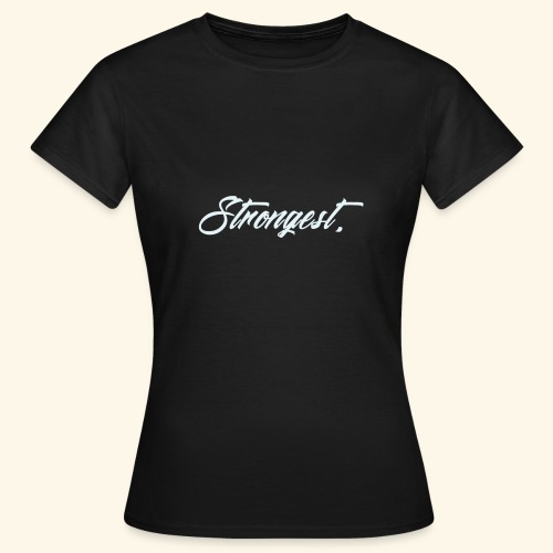 Strongest - T-shirt Femme