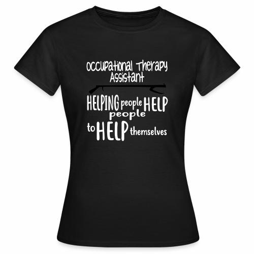 OT Assistant - Women's T-Shirt