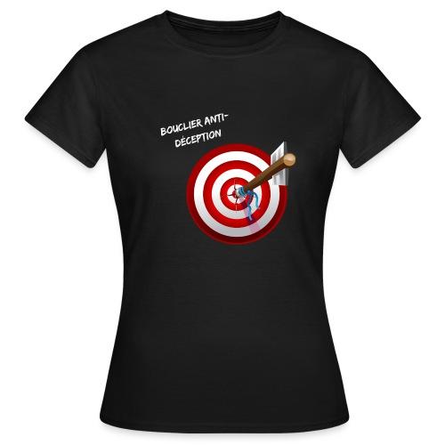 Bouclier anti-déception - T-shirt Femme