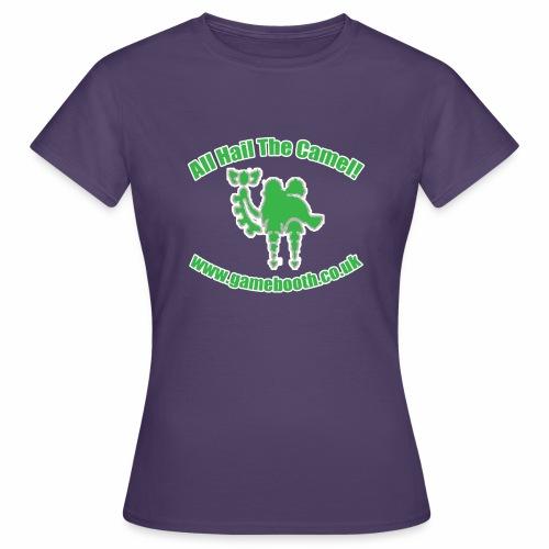 All Hail The Camel! - Women's T-Shirt