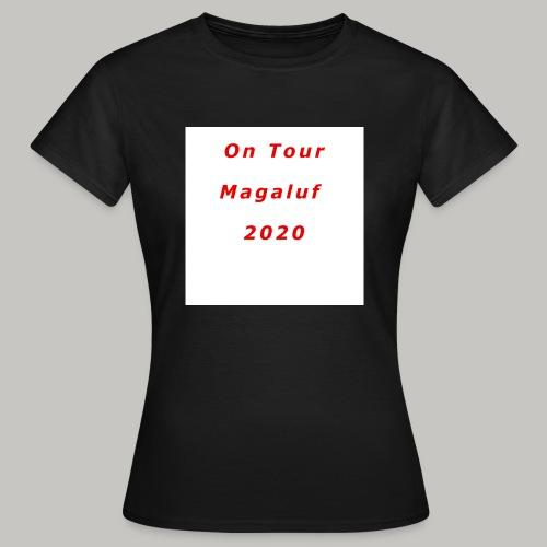 On Tour In Magaluf, 2020 - Printed T Shirt - Women's T-Shirt