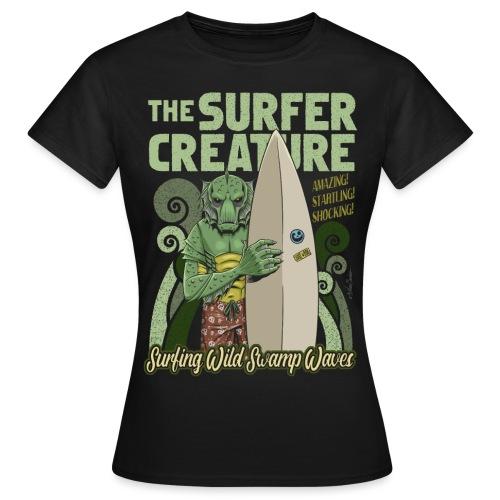 La criatura surfista - Camiseta mujer