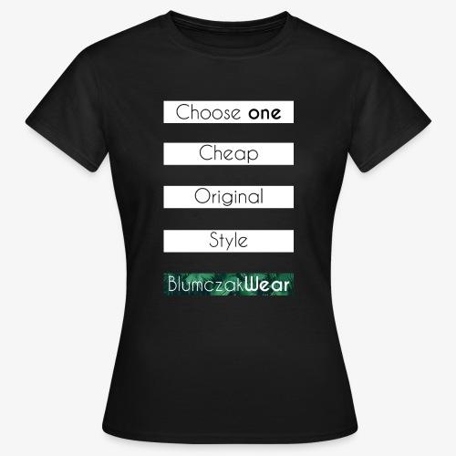 Choose one... - Koszulka damska