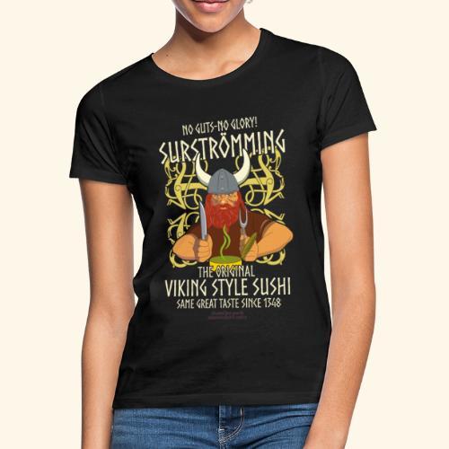 Surströmming T Shirt Viking Sushi - Frauen T-Shirt