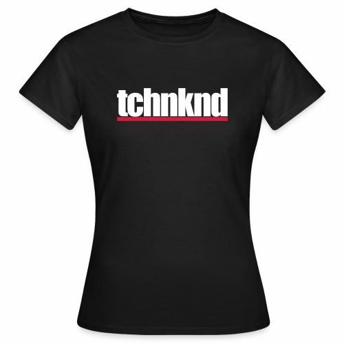 tchnknd minimal Technokind hard Rave Festivals DJs - Frauen T-Shirt