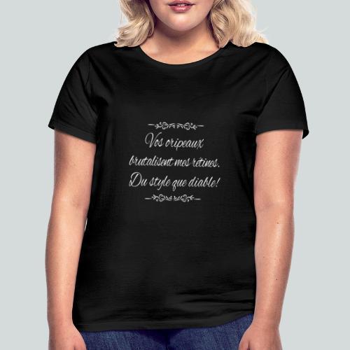 Du Style que diable! - T-shirt Femme