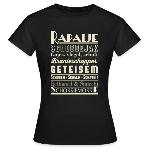 Rapalje - Vrouwen T-shirt