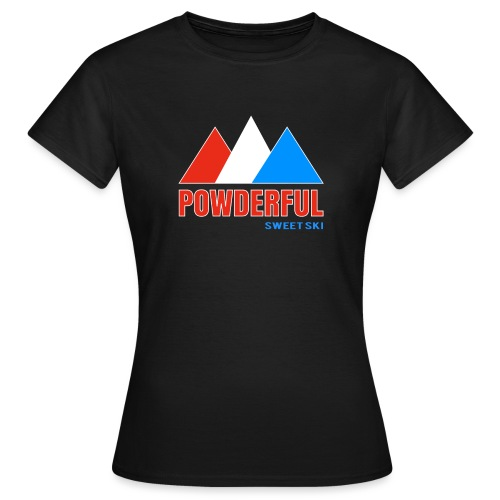 Powderful Sweet Ski - Frauen T-Shirt