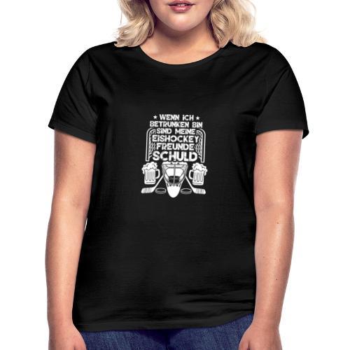 Lustiges Bier Eishockey Geschenk Hockey Freunde - Frauen T-Shirt
