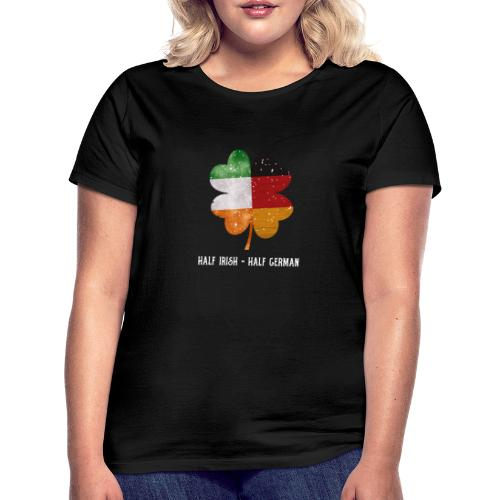 Half Irish Half German Kleeblatt - St Patricks Day - Frauen T-Shirt