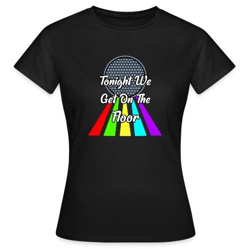 Dance Party - Frauen T-Shirt