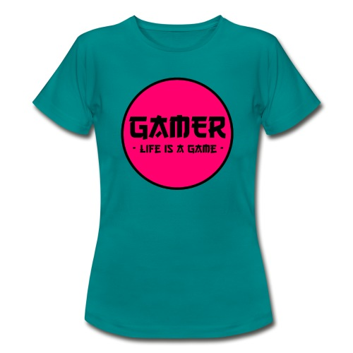 Gamer Life is a Game - Frauen T-Shirt