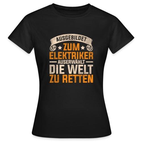 Ausgebildet zum Elektriker - Frauen T-Shirt