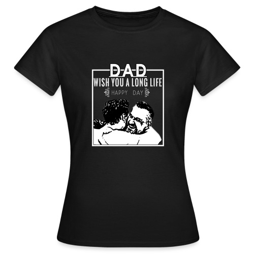 Dad Day - Women's T-Shirt