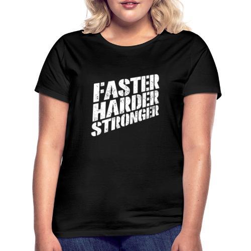 Fitshirt Faster - Vrouwen T-shirt