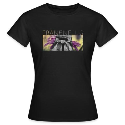TRÄNENFLUG - Frauen T-Shirt