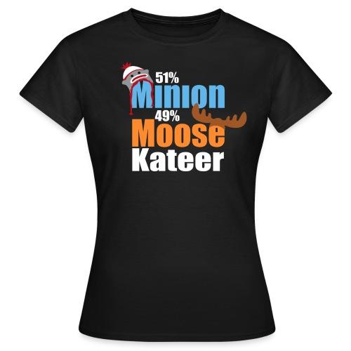 51% Minion 49% MooseKateer - Women's T-Shirt