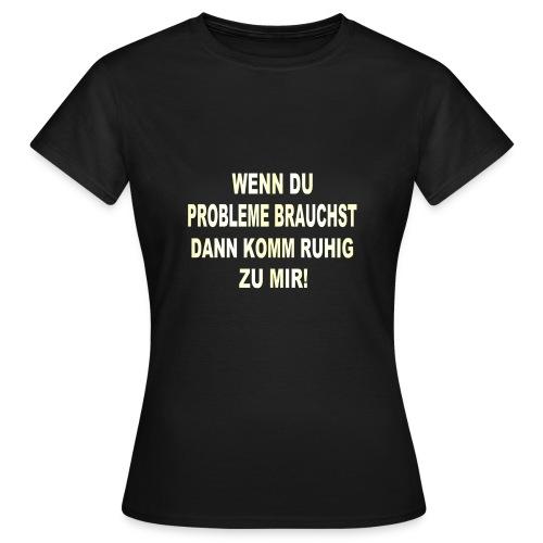 No Problemo - Women's T-Shirt