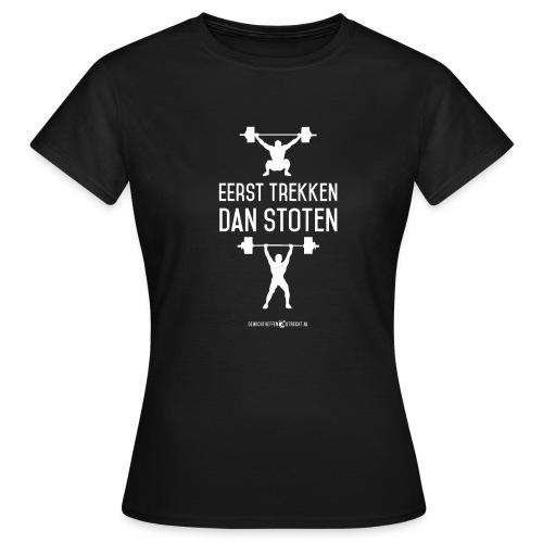 Gewichtheffen Utrecht Trekken Stoten Shirt - Vrouwen T-shirt
