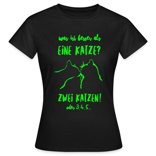 Vorschau: besser als eine Katze - Frauen T-Shirt