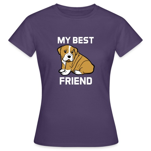 My Best Friend - Hundewelpen Spruch - Frauen T-Shirt