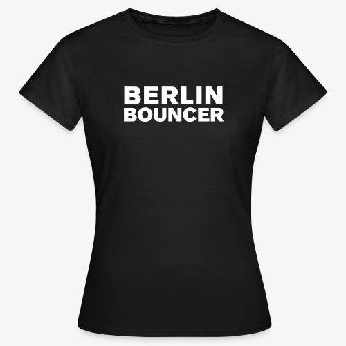 Berlin Bouncer Kollektion - Frauen T-Shirt