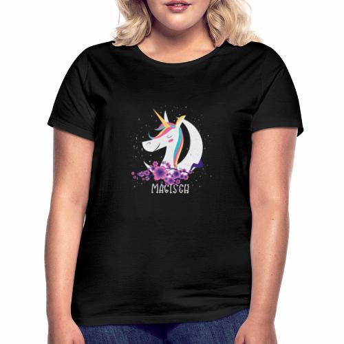 Magisches Einhorn - Frauen T-Shirt